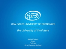 Prof. Dr. Mikhail Fedorov, Rector of the Ural State University of Economics (Russia)