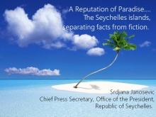 Srdjana Janosevic, Chief Press Secretary at the President's Office, Republic of Seychelles