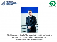 Mark Redgrove, Head of Communications at ORGALIME - The European Engineering Industries Association, and Board Member in EACD - The European Association of Communication Directors